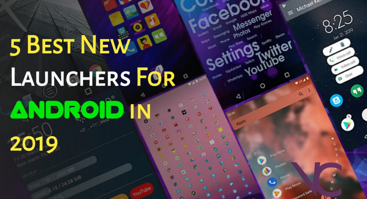 5 Best New Launchers For Android in 2019