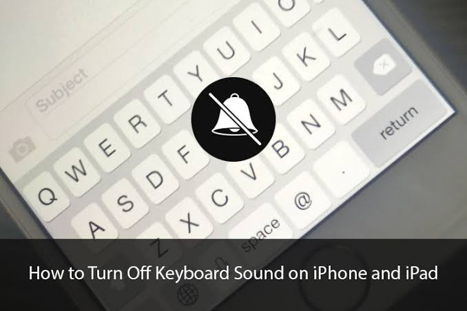 How To Turn Off Keyboard Sound On Your iPhone.